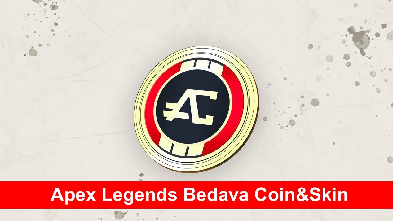 Apex Legends Bedava Coin & Skin